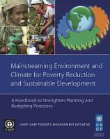 Mainstreaming Environment and Climate for Poverty Reduction and Sustainable Development PDF