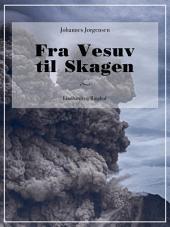 Fra Vesuv til Skagen