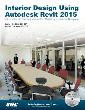 Interior Design Using Autodesk Revit 2015 PDF