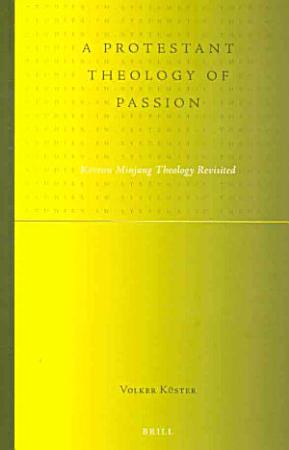 A Protestant Theology of Passion PDF