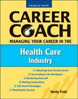 Managing Your Career in the Health Care Industry PDF