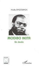Modibo Keïta Un destin