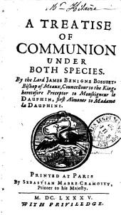 A Treatise of Communion Under Both Species