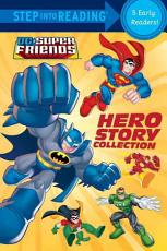 Hero Story Collection  DC Super Friends  PDF