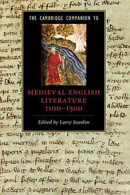 The Cambridge Companion to Medieval English Literature 1100 1500 PDF