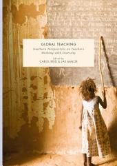 Global Teaching: Southern Perspectives on Teachers Working with Diversity