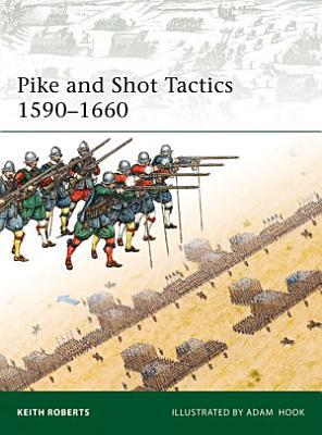 Pike and Shot Tactics 1590   1660