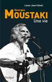 Moustaki, une vie