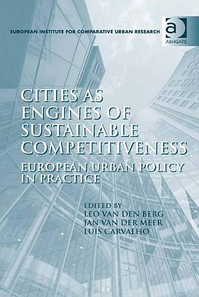 Download Cities as Engines of Sustainable Competitiveness Book
