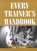 Every Trainer s Handbook