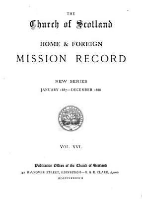 The Church of Scotland Home and Foreign Mission Record