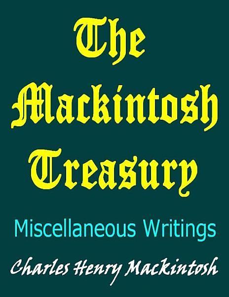Download The Mackintosh Treasury  Miscellaneous Writings Book