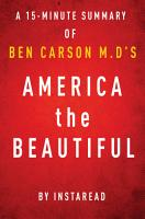 America the Beautiful by Ben Carson  M D   A 15 minute Instaread Summary PDF