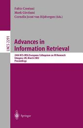 Advances in Information Retrieval: 24th BCS-IRSG European Colloquium on IR Research Glasgow, UK, March 25-27, 2002 Proceedings