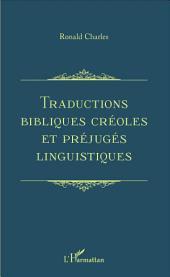 Traductions bibliques créoles et préjugés linguistiques