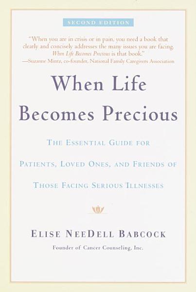 Download When Life Becomes Precious Book