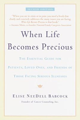 When Life Becomes Precious
