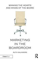 Marketing In The Boardroom Book PDF