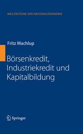 Börsenkredit, Industriekredit und Kapitalbildung