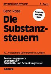 Die Substanzsteuern: Ausgabe 10