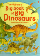 The Usborne Big Book Of Big Dinosaurs Book PDF