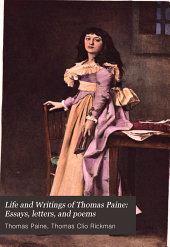 Life and Writings of Thomas Paine (1908)