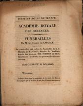 Funérailles de M. le Marquis de Laplace: le 7 mars 1827 ... Mm. Poisson et Biot ... ont prononcé les discours suivants
