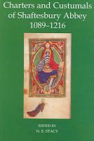 Charters and Custumals of Shaftesbury Abbey  1089 1216 PDF