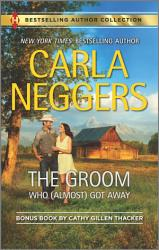 The Groom Who Almost Got Away The Texas Rancher S Marriage Book PDF