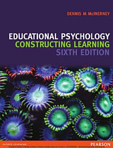 Educational Psychology  Constructing Learning Book