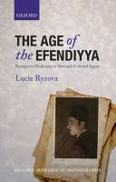 The Age of the Efendiyya PDF