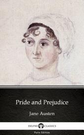 Pride and Prejudice by Jane Austen (Illustrated)