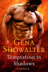 Temptation in Shadows: A Novel
