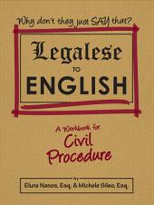 Legalese to English: Civil Procedure