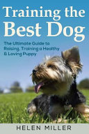 Training the Best Dog