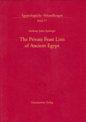 The Private Feast Lists of Ancient Egypt