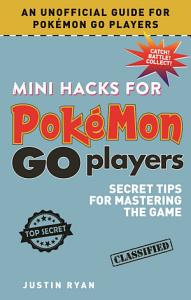 Mini Hacks for Pok  mon GO Players