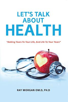 Let   S Talk About Health