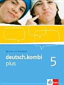 deutsch kombi plus  Sprach  und Lesebuch 9  Klasse  Sprach  und Lesebuch f  r Nordrhein Westfalen PDF