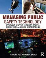Managing Public Safety Technology