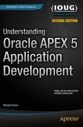 Understanding Oracle APEX 5 Application Development: Edition 2