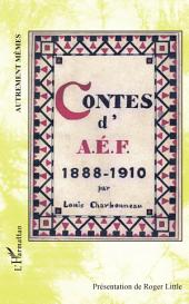 Contes d'AEF 1888-1910 - Ouvrage inédit