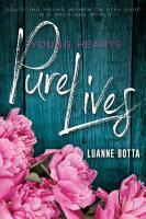 Young Hearts  Pure Lives PDF