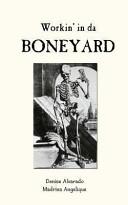 Workin  in Da Boneyard PDF