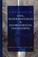 A Dictionary of Civil  Water Resources   Environmental Engineering PDF