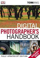 Digital Photographer s Handbook PDF