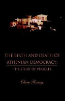 The Birth and Death of Athenian Democracy