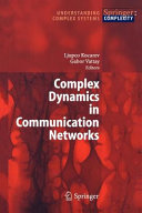 Complex Dynamics in Communication Networks