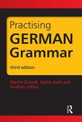 Practising German Grammar: Ausgabe 3