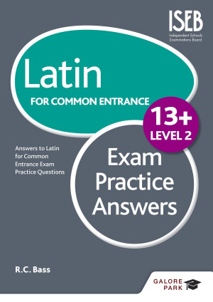 Latin for Common Entrance 13  Exam Practice Answers Level 2 PDF